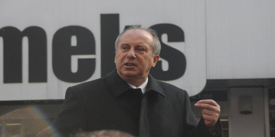 CHP'li İnce'den Erdoğan'a: Biri gelip seni kandırırsa ne yapacağız?