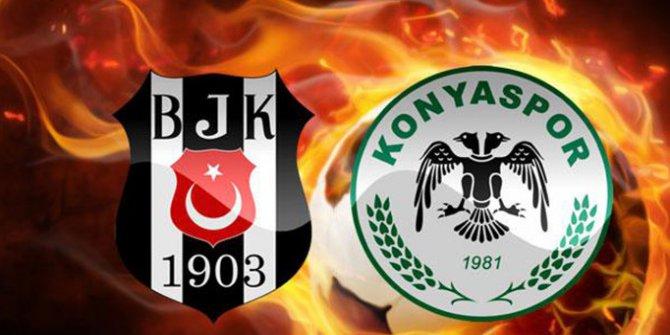 Beşiktaş - Atiker Konyaspor maçında ilk 11'ler belli oldu