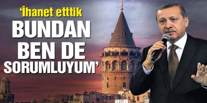 'İstanbul'a ihanet ettik, bundan ben de sorumluyum'