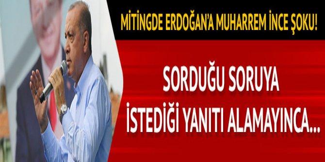 Erdoğan'a Niğde mitinginde Muharrem İnce şoku! AK Partililere sorduğu soruya istediği cevabı alamayınca...