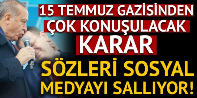 15 Temmuz gazisi Sabri Ünal gazi kimliğini ve madalyasını iade etti