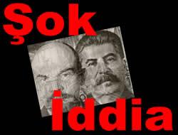 Lenin'i Stalin öldürdü!