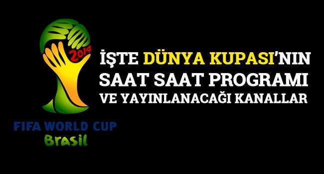 Dünya Kupası'nın programı