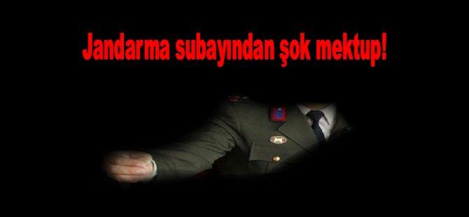 Jandarma subayından şok mektup!