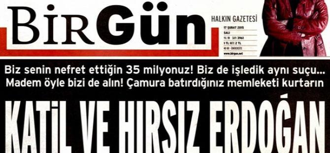 'Katil ve Hırsız Erdoğan' manşetine suç duyurusu