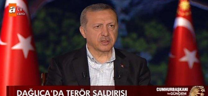 Erdoğan'dan Dağlıca ile ilgili yeni açıklama