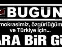 """Türkiye için... KARA BİR GÜN"""" manşetiyle çıktı"""